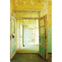 Durchgang verboten © 2008 Jeanne Fredac
